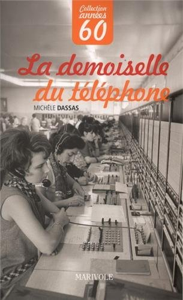 DEMOISELLE DU TELEPHONE (LA)
