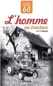 HOMME AU TRACTEUR (L')