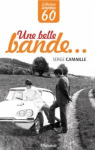 BELLE BANDE (UNE)