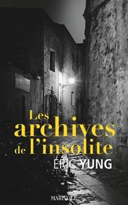 ARCHIVES DE L'INSOLITE (LES)