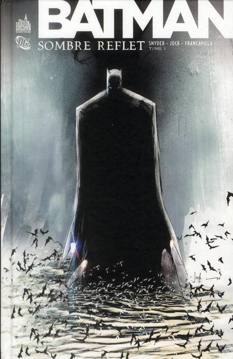 DC CLASSIQUES - BATMAN SOMBRE REFLET T1