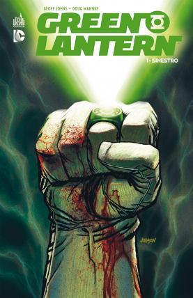 GREEN LANTERN T1 : SINESTRO - DC RENAISSANCE