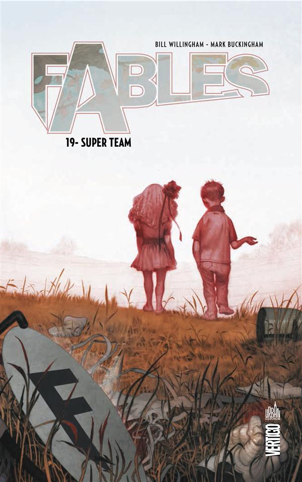 FABLES T19 - SUPER TEAM