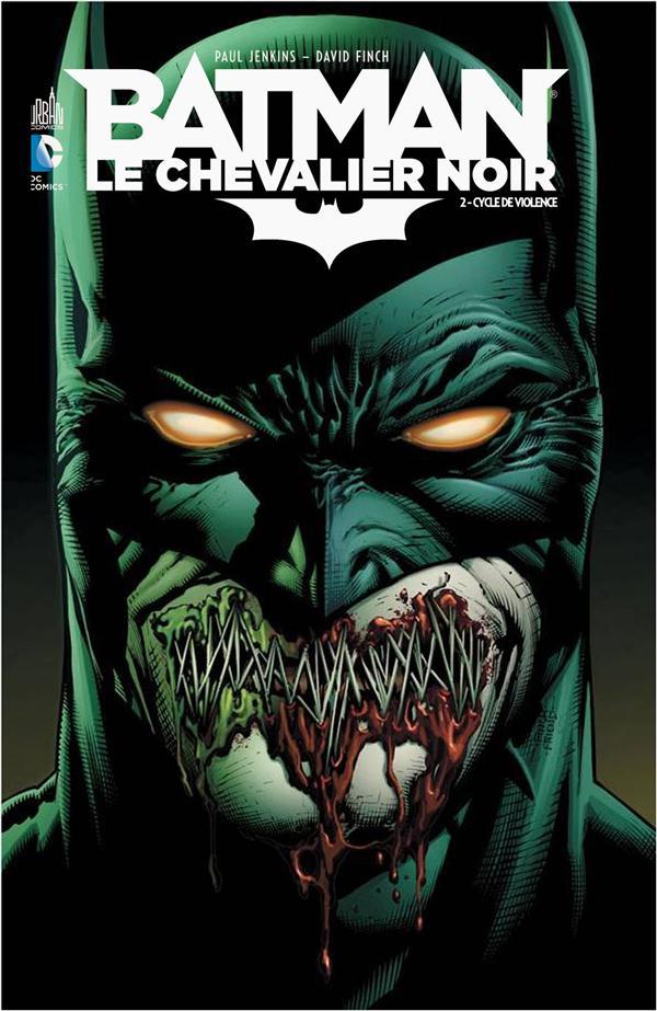 DC RENAISSANCE - BATMAN LE CHEVALIER NOIR T2