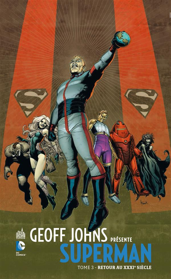 GEOFF JOHNS PRESENTE SUPERMAN T3