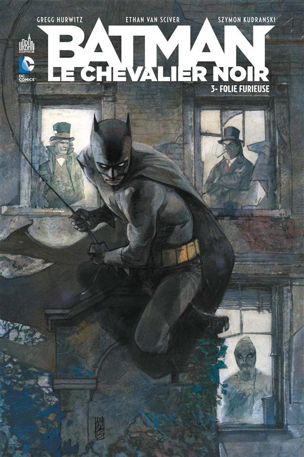 DC RENAISSANCE - BATMAN LE CHEVALIER NOIR : FOLIE FURIEUSE T3