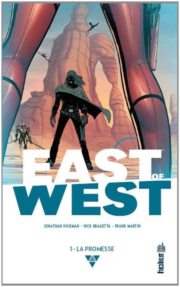 EAST OF WEST : LA PROMESSE T1