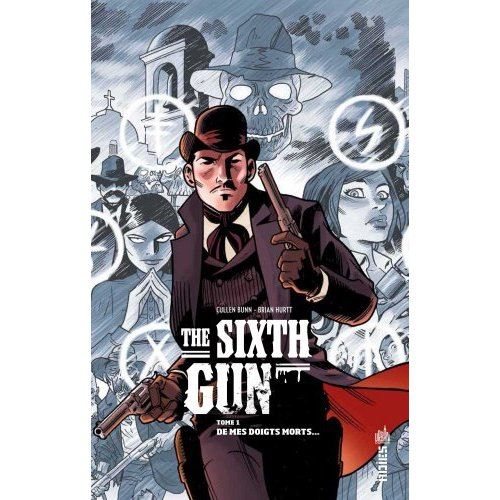 THE SIXTH GUN T1