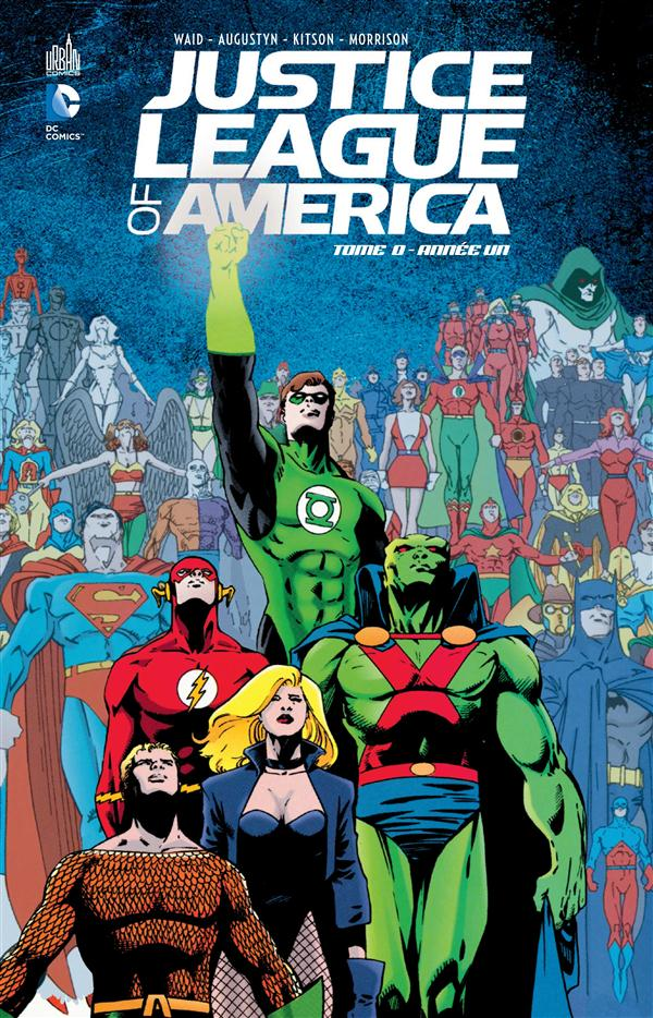 JUSTICE LEAGUE OF AMERICA T0 : ANNEE UN
