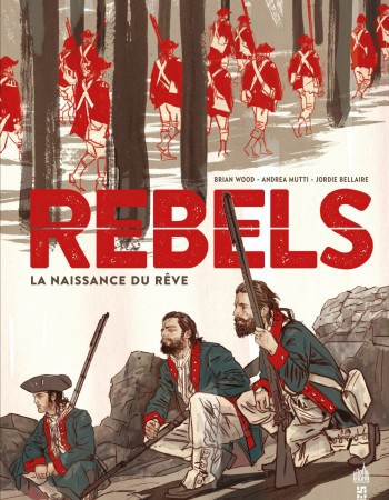 REBELS  - TOME 0