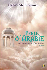PERLE D ARABIE : D'APRES LA LEGENDE DE  DYAB & JAZIA