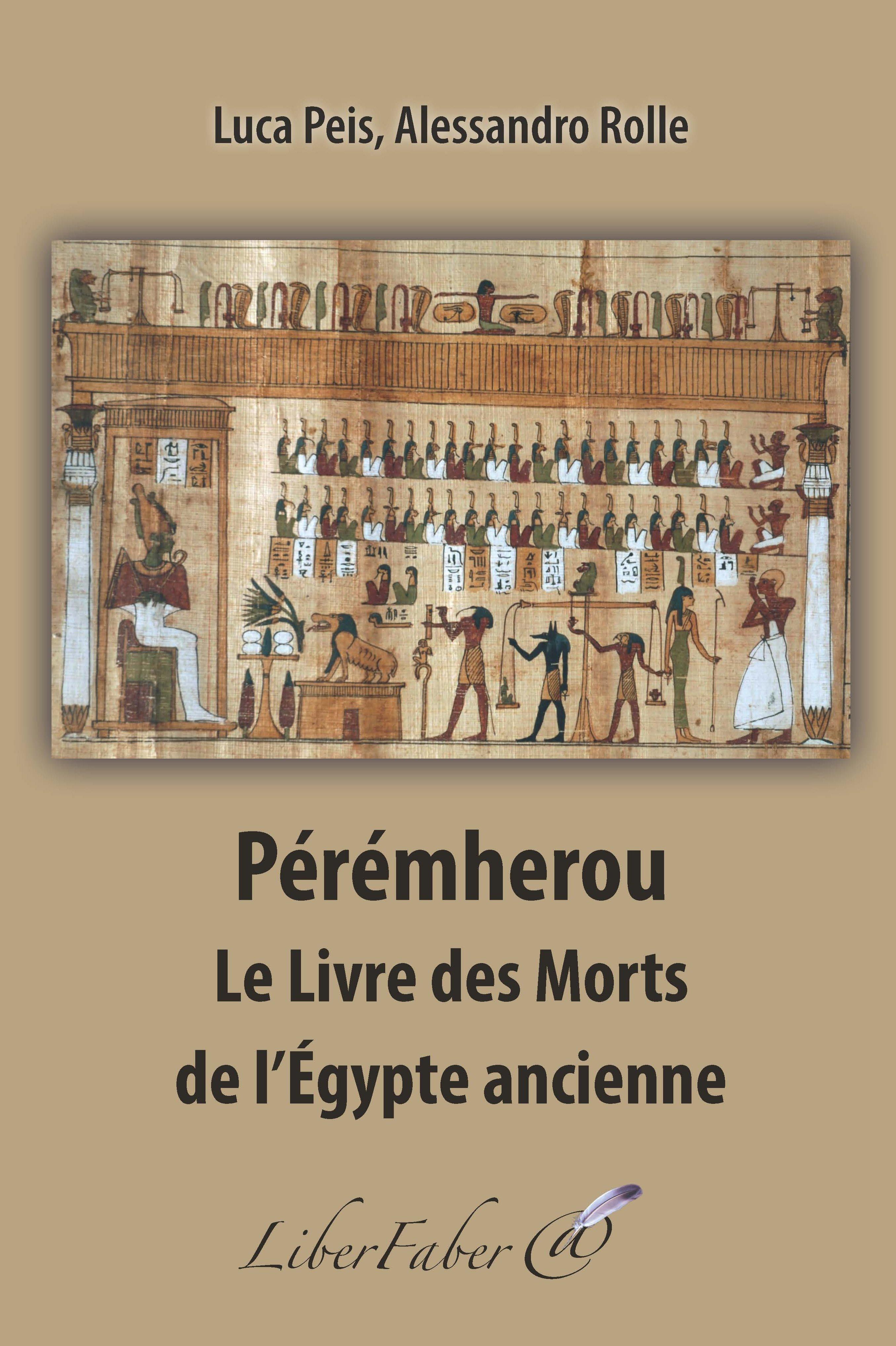 PEREMHEROU. LES LIVRES DES MORTS DANS L'EGYPTE ANCIENNE
