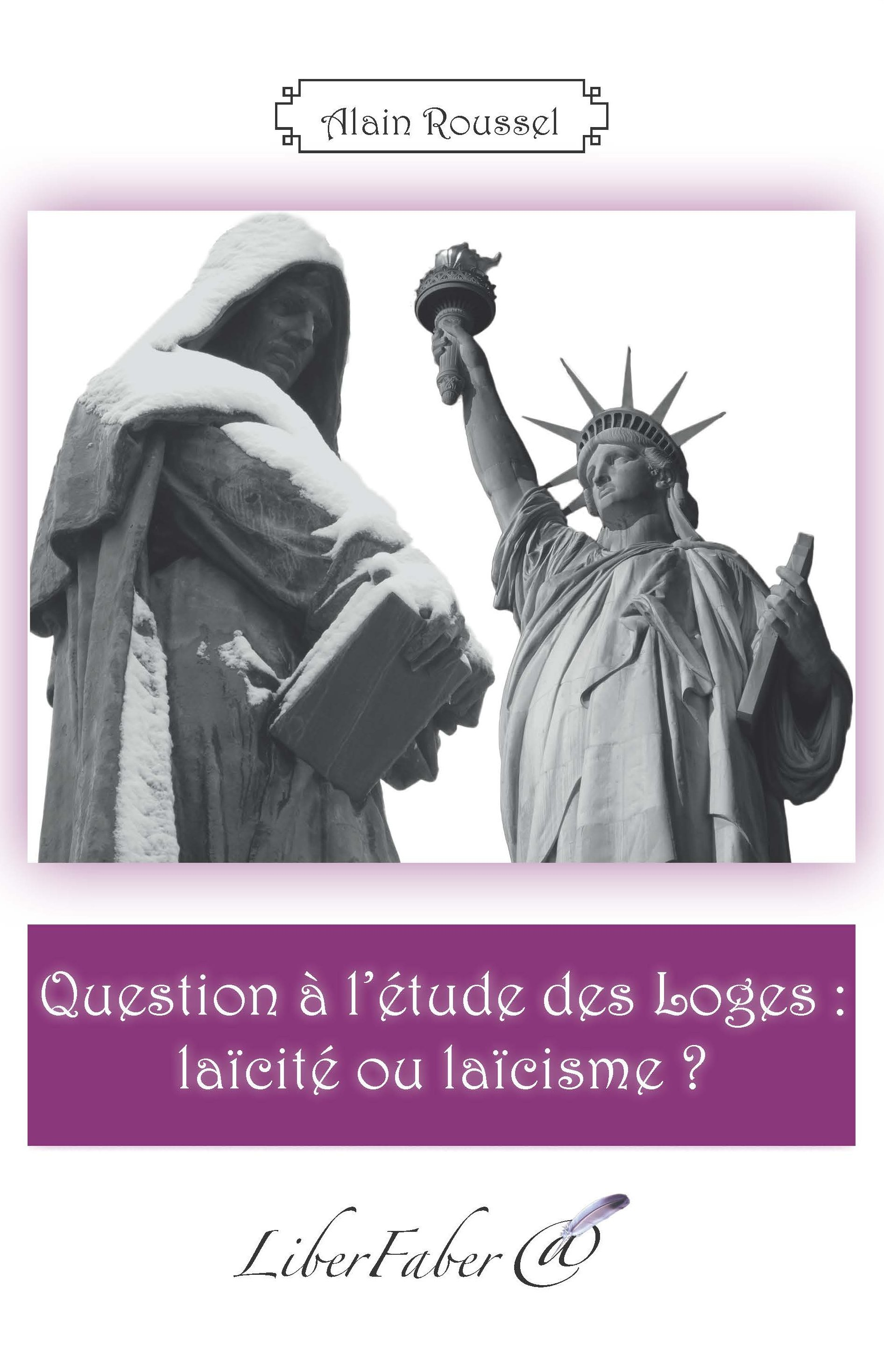 QUESTION A L'ETUDE DES LOGES : LAICITE OU LAICISME ?
