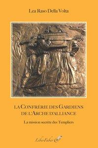 LA CONFRERIE DES GARDIENS DE L'ARCHE D'ALLIANCE