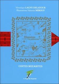 HISTOIRES A L'OMBRE DE LA PALMERAIE - CONTES MOZABITES