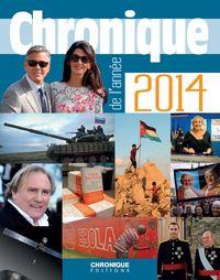 CHRONIQUE DE L'ANNEE 2014