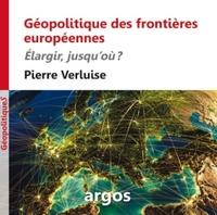GEOPOLITIQUE DES FRONTIERES EUROPEENNES