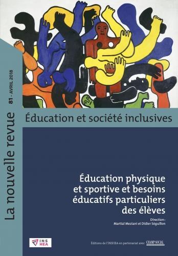 REVUE NR-ESS N  81. EDUCATION PHYSIQUE ET SPORTIVE ET BESOINS EDUCATIFS PARTICULIERS