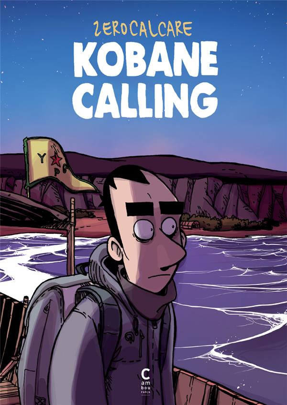 KOBANE CALLING (NE AUGMENTEE)