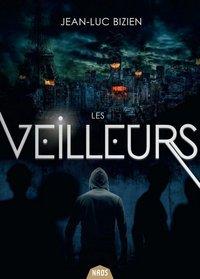 LES VEILLEURS