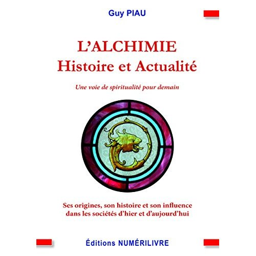 ALCHIMIE HISTOIRE ET ACTUALITE