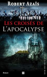 LES CROISES DE L'APOCALYPSE