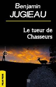 LE TUEUR DE CHASSEURS SEMI-POCHE