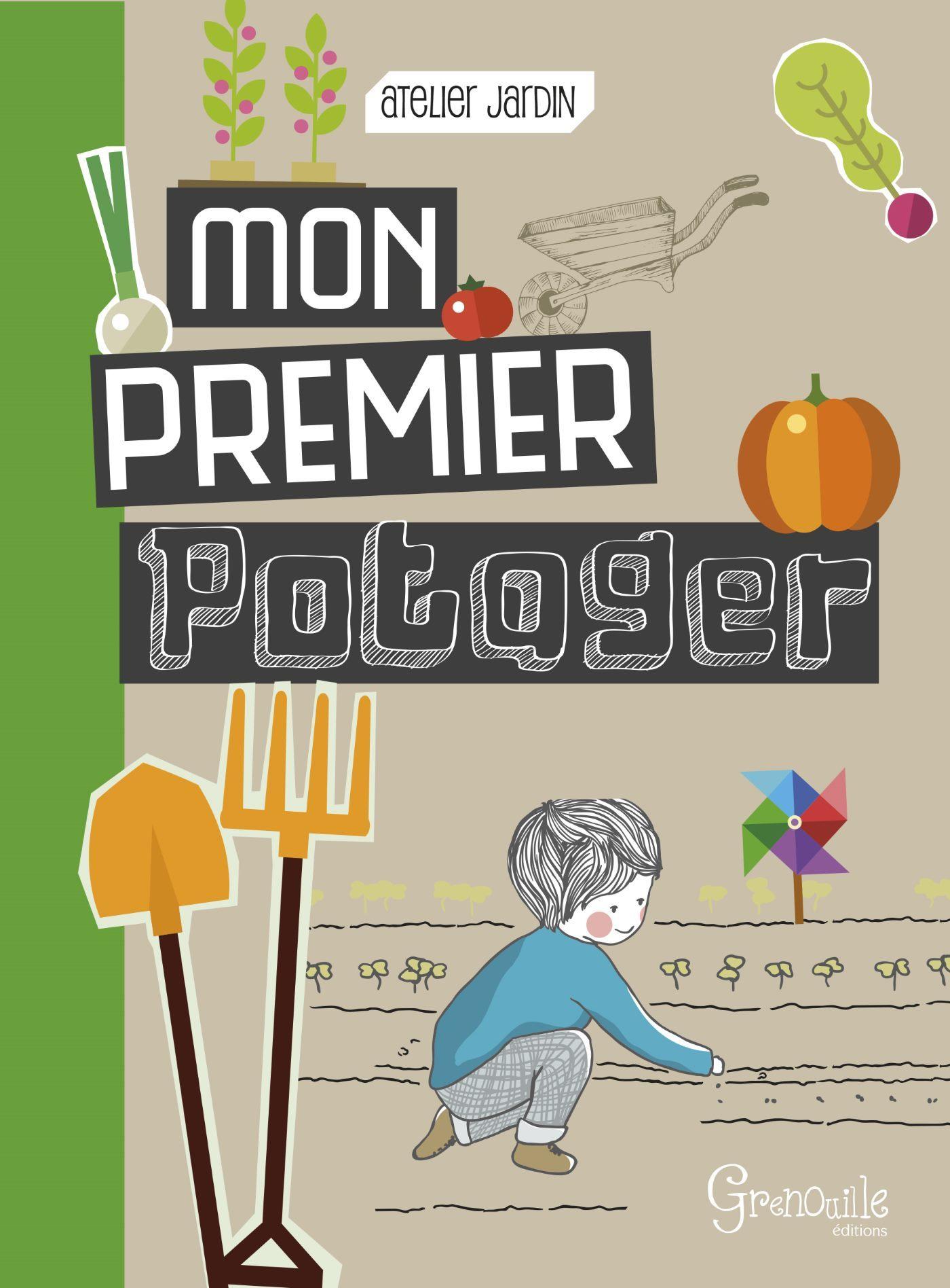 MON PREMIER POTAGER