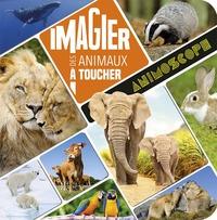 IMAGIER DES ANIMAUX A TOUCHER