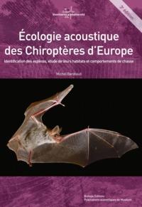 ECOLOGIE ACOUSTIQUE DES CHIROPTERES D'EUROPE 3EME EDITIO