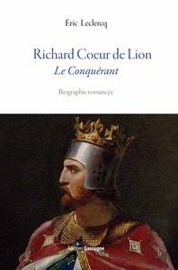 RICHARD COEUR DE LION - LE CONQUERANT