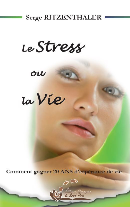 LE STRESS OU LA VIE