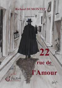 22 RUE DE L'AMOUR