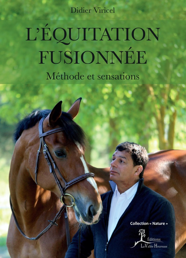 L EQUITATION FUSIONNEE METHODE ET SENSATIONS