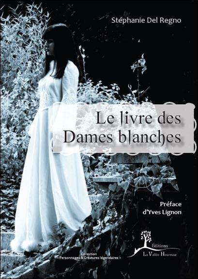 LE LIVRE DES DAMES BLANCHES