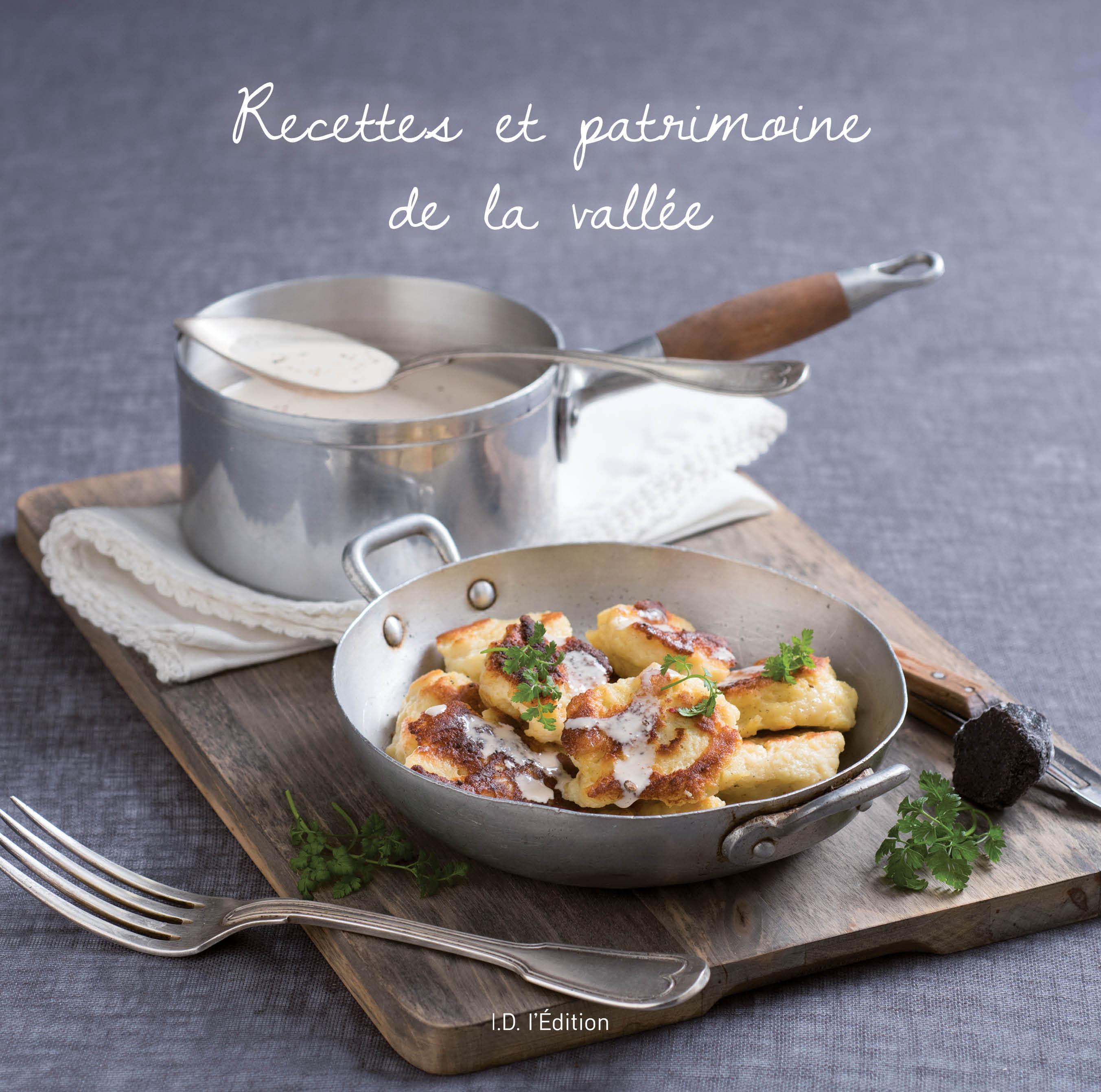 RECETTES ET PATRIMOINE DE LA VALLEE