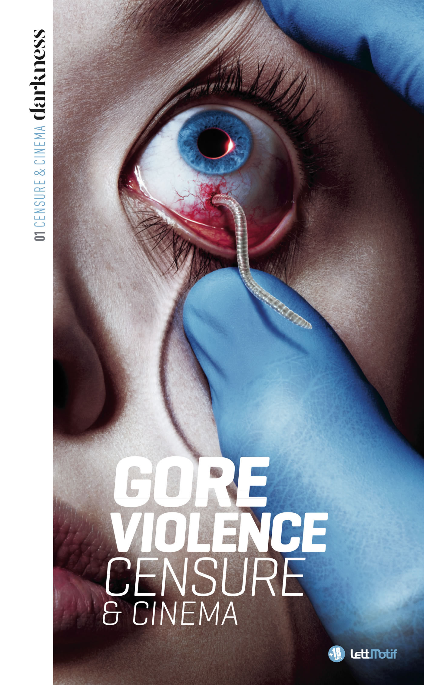 DARKNESS, CENSURE ET CINEMA (1. GORE & VIOLENCE)