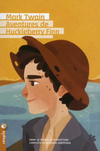 AVENTURES DE HUCKLEBERRY FINN (NOUVELLE TRADUCTION)