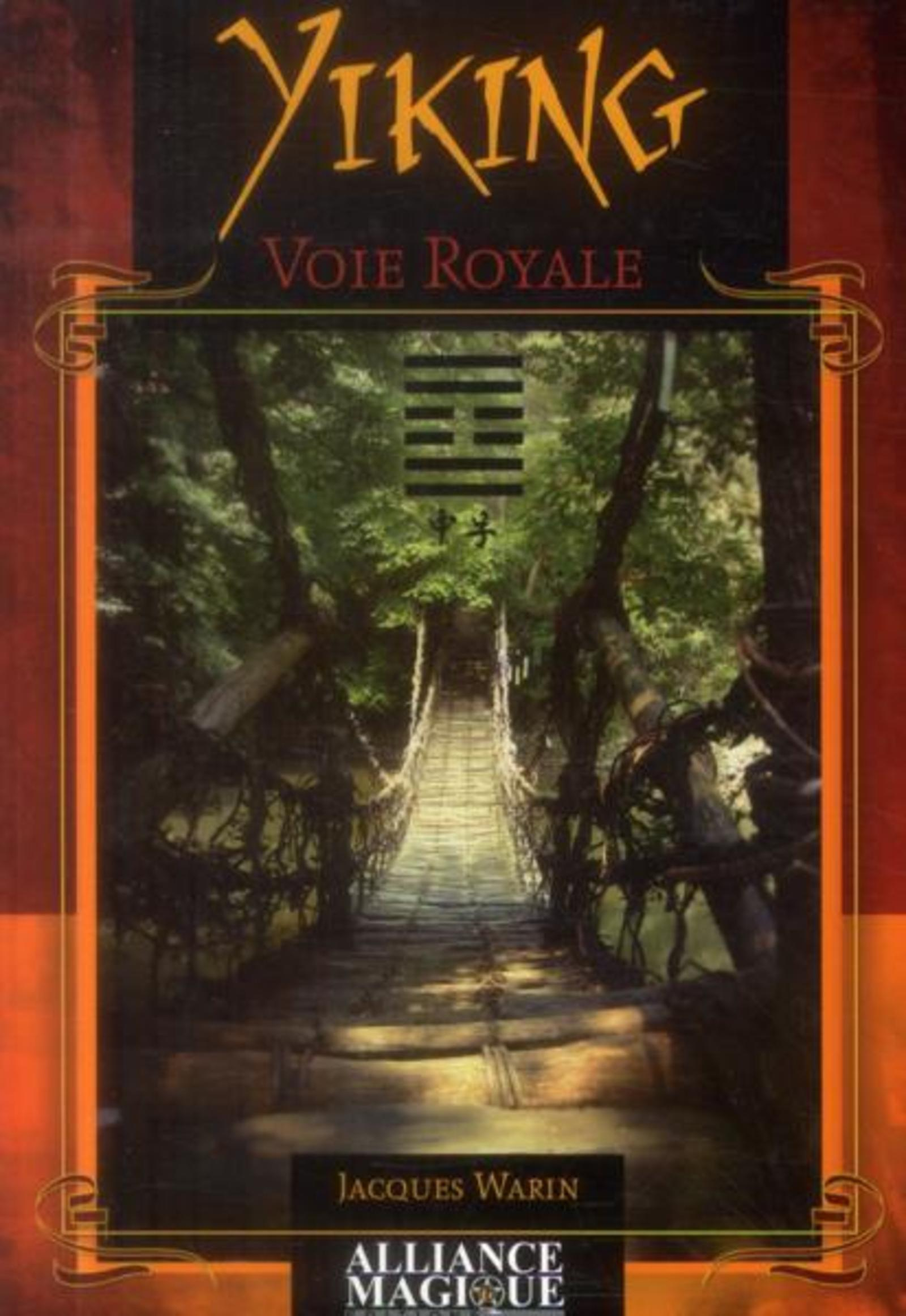 YIKING  VOIE ROYALE - VERITE INTERIEURE