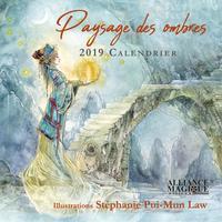 CALENDRIER SHADOWSCAPES 2019 - ENTREZ DANS UN MONDE DE BEAUTE FABULEUSE DE REVES ET DE POSSIBILITES