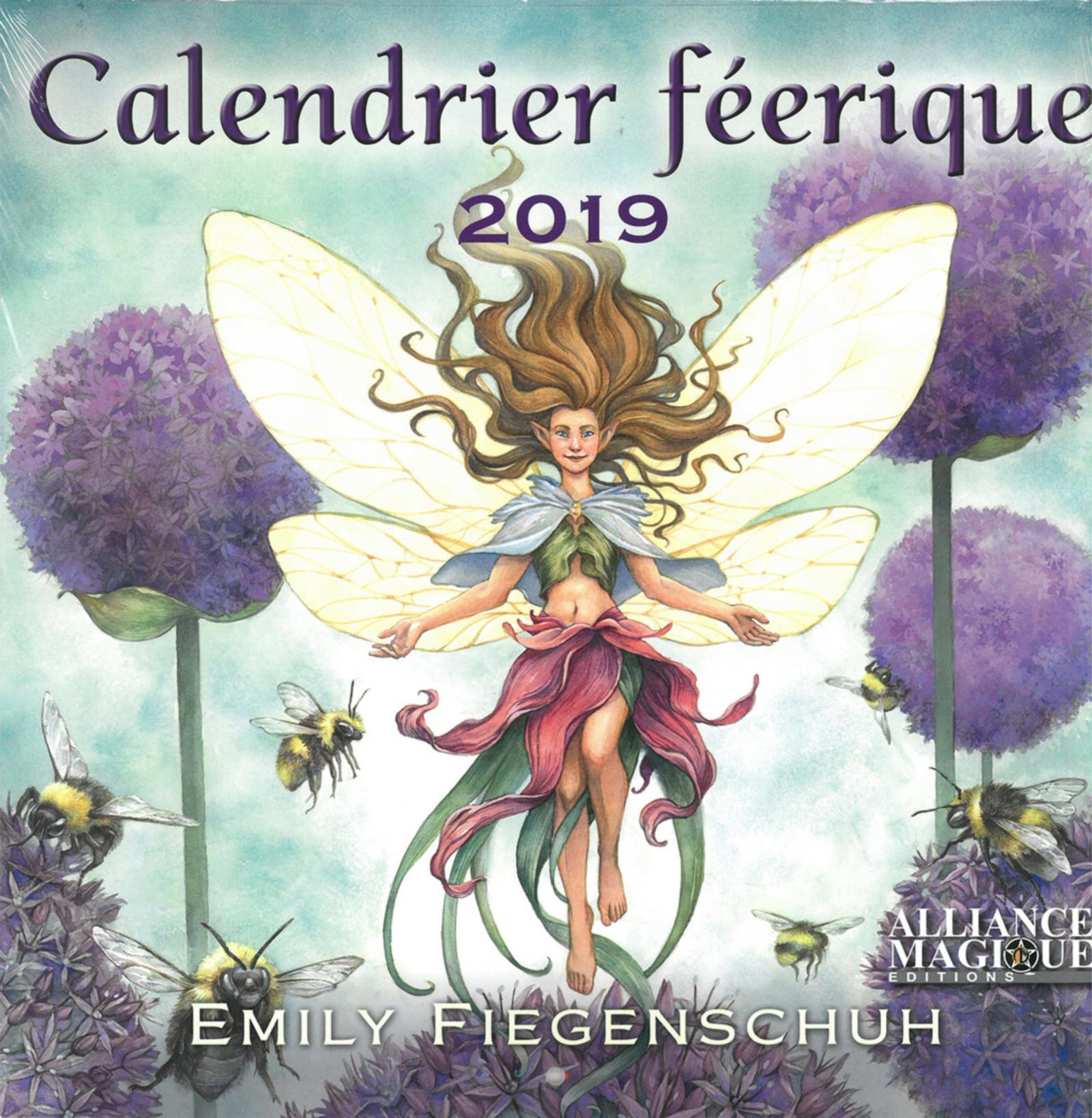 CALENDRIER DES FEERIQUE 2019 - UN VOYAGE ENCHANTEUR DANS UN MONDE MAGINQUE EN COMPAGNIE DES FEES