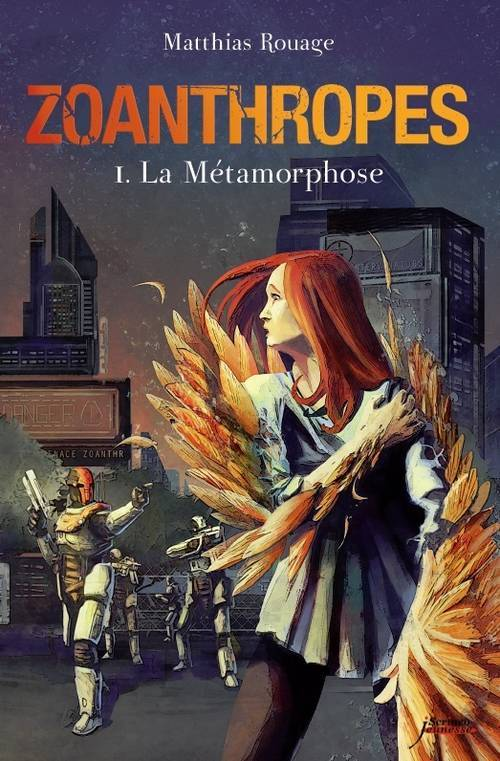 ZOANTHROPES - TOME 01 : LA METAMORPHOSE