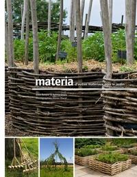 MATERIA, D'AUTRES MATERIAUX POUR LE JARDIN NOUVELLE ED.