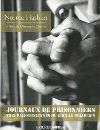 JOURNAUX DE PRISONNIERS - VOIX PALESTINIENNES DU GOULAG ISRAELIEN