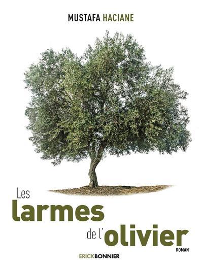 LES LARMES DE L'OLIVIER