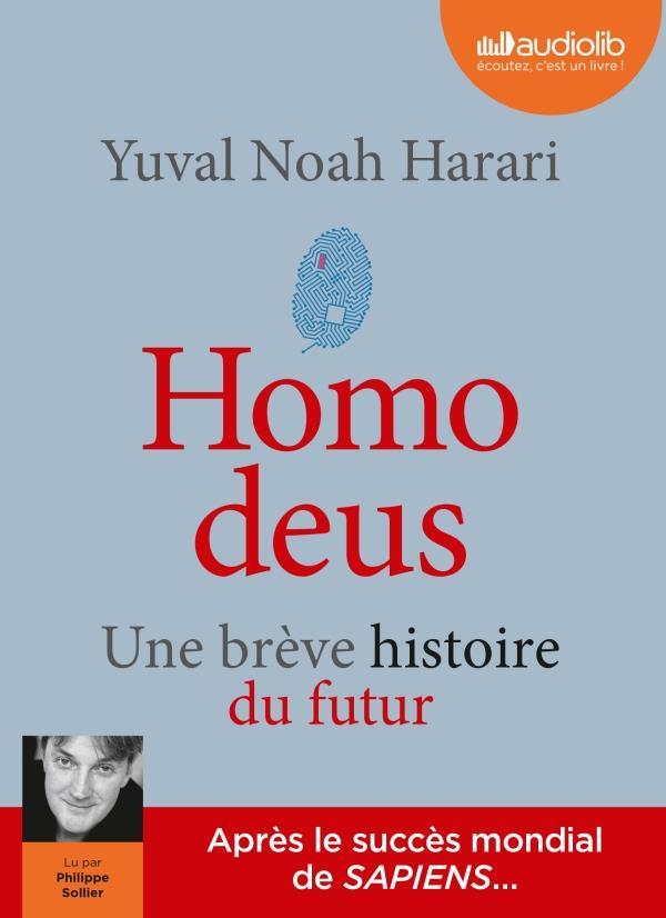 HOMO DEUS - UNE BREVE HISTOIRE DU FUTUR - LIVRE AUDIO 2 CD MP3
