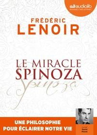 LE MIRACLE SPINOZA - UNE PHILOSOPHIE POUR ECLAIRER NOTRE VIE - LIVRE AUDIO 1 CD MP3