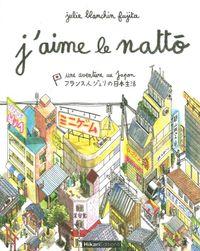 J'AIME LE NATTO - UNE AVENTURE AU JAPON