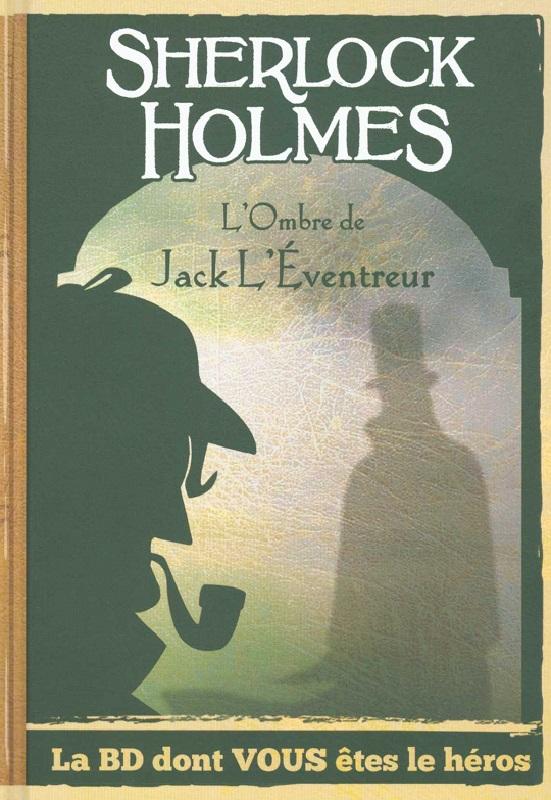 SHERLOCK HOLMES-SUR LES TRACES DE JACK L'EVENTREUR