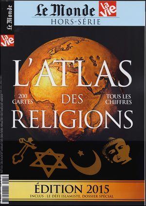 ATLAS DES RELIGIONS MARS 2015
